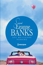 Vente EBooks : Signé Leanne Banks : ses meilleurs romans  - Leanne Banks
