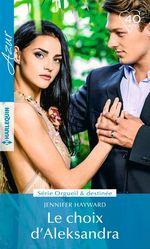 Vente EBooks : Le choix d'Aleksandra  - Jennifer Hayward