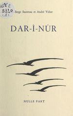 Vente Livre Numérique : Dar-î-Nûr  - André Velter - Serge Sautreau