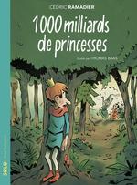 Vente Livre Numérique : 1000 milliards de princesses  - Cédric Ramadier