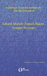 Edvard Munch-Francis Bacon  - Nicolas Surlapierre