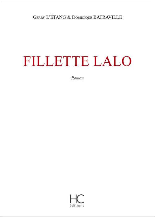 Fillette Lalo  - Gerry l' Etang  - Dominique Batraville