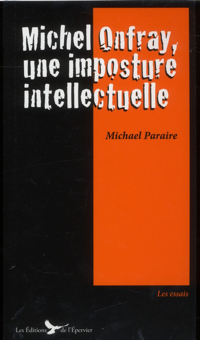 Michel Onfray, Une Imposture Intellectuelle
