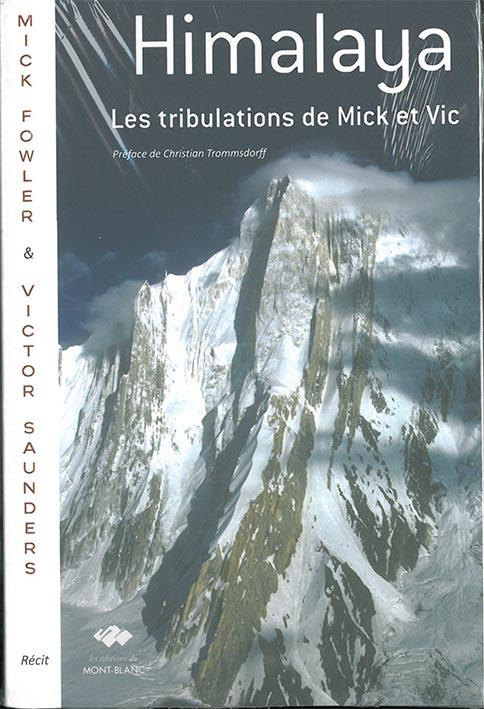 Himalaya, les tribulations de mick et vic