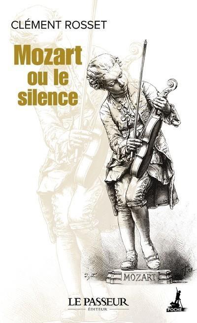 Mozart ou le silence : une folie d'allégresse