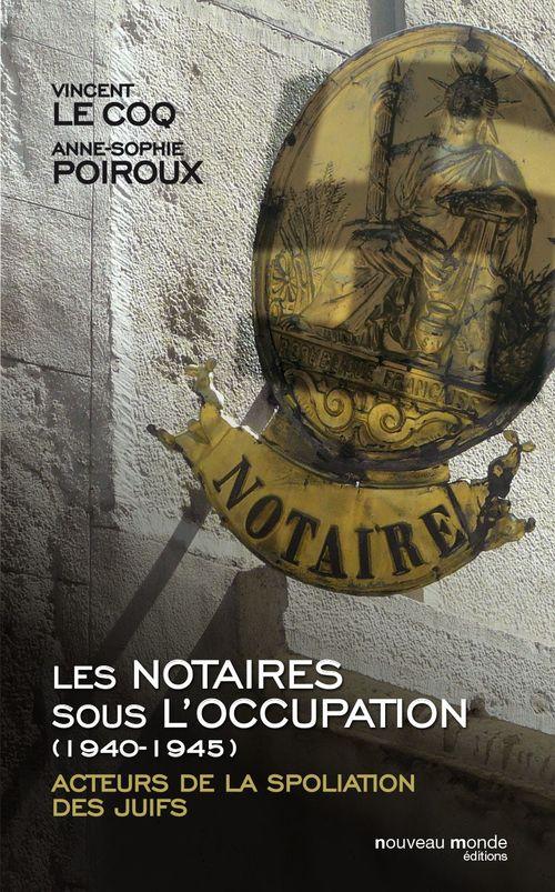 Les notaires sous l'Occupation (1940-1944)