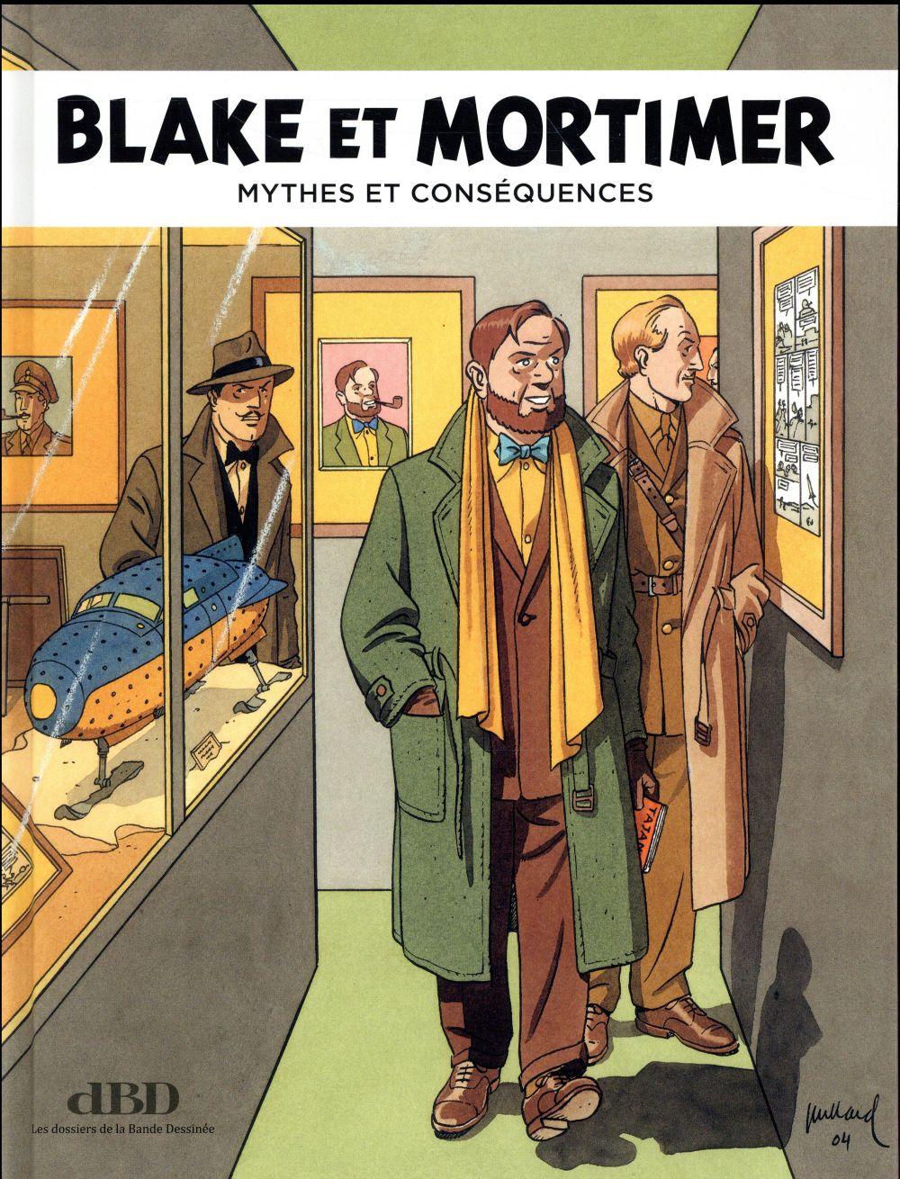 Dbd magazine hors-serie n.18 ; blake et mortimer ; mythes et consequences