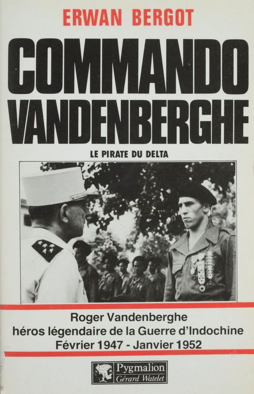 Commando Vandenberghe : Le Pirate du Delta  - Erwan Bergot