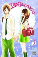 Vente Livre Numérique : I Love Hana-Kun T03  - Fuyu Kumaoka