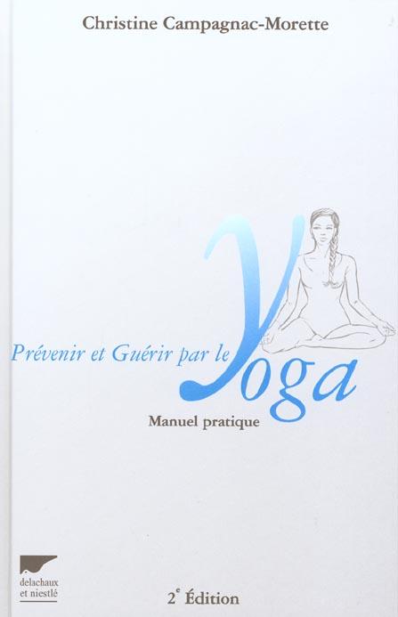 Prevenir et guerir par le yoga
