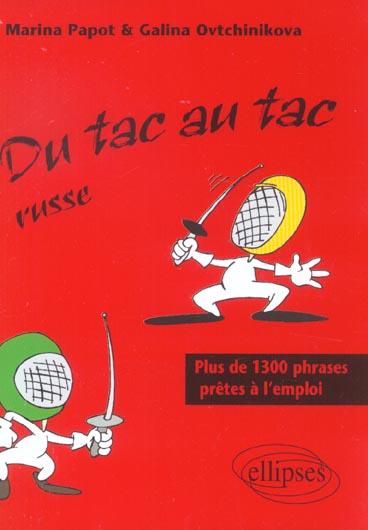 Du Tac Au Tac Russe Plus De 1300 Phrases Pretes A L'Emploi