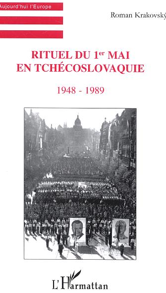Rituel du 1er mai en tchecoslovaquie - 1948-1989