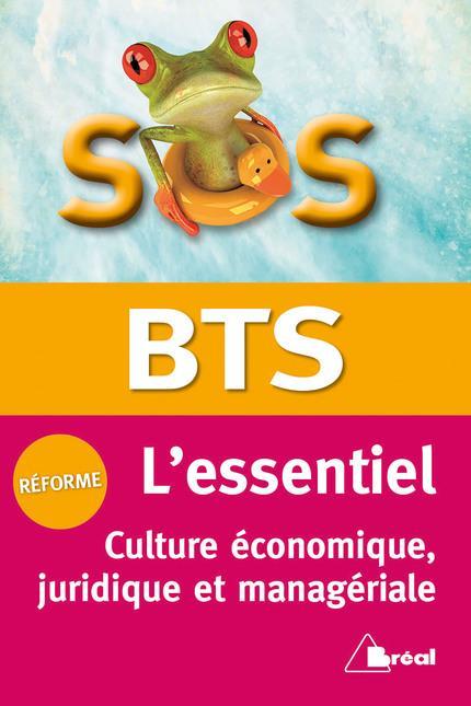 SOS ; l'essentiel ; BTS ; culture économique, juridique et managériale