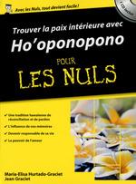 Vente Livre Numérique : La Paix intérieure avec Ho'ponopono Poche Pour les Nuls  - Jean Graciet - Maria Elisa HURTADO-GRACIET