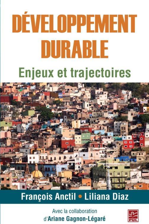 Développement durable ; enjeux et trajectoires