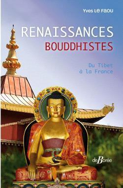 Renaissances bouddhistes : du Tibet à la France