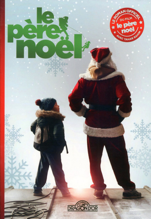 Le père Noël ; le roman du film