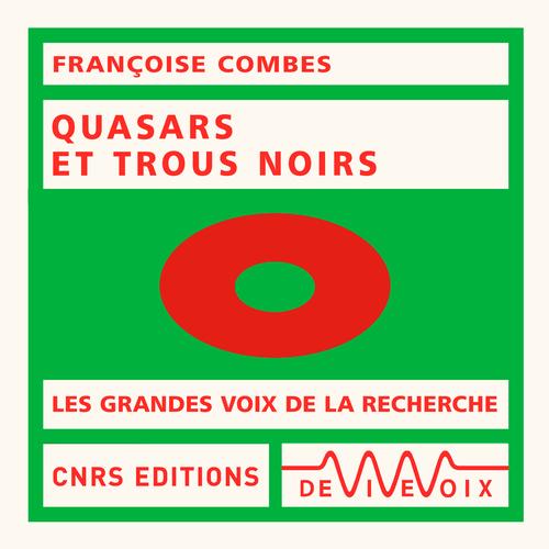 Vente AudioBook : Trous noirs et quasars  - Françoise Combes