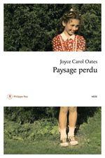 Vente Livre Numérique : Paysage perdu  - Joyce Carol Oates