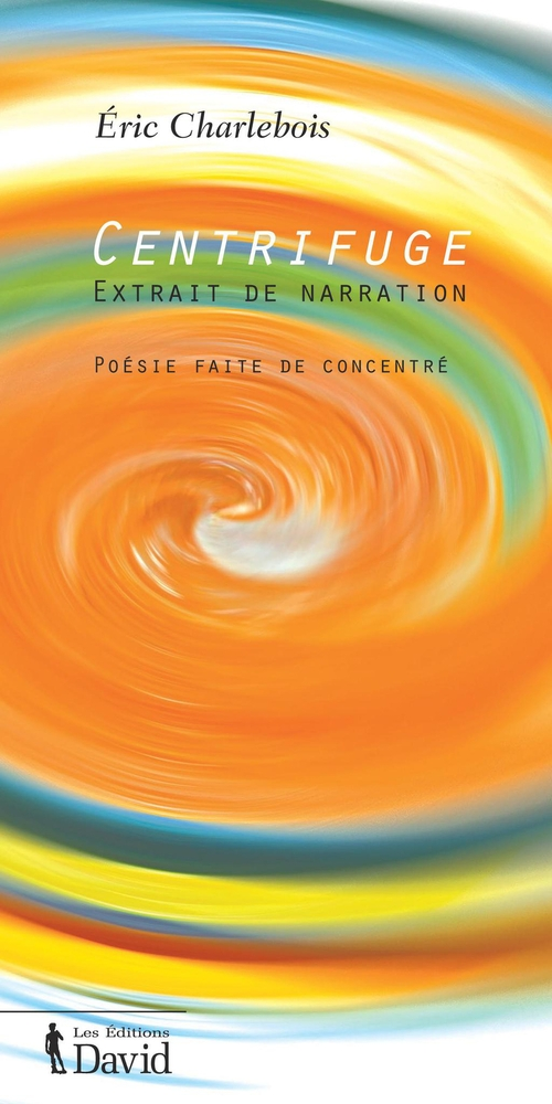 Centrifuge extrait de narration