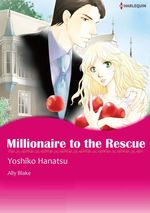 Vente EBooks : Harlequin Comics: Millionaire to the Rescue  - Ally Blake - Yoshiko Hanatsu
