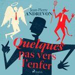 Vente AudioBook : Quelques pas vers l'enfer  - Jean-Pierre Andrevon