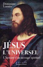 Vente Livre Numérique : Jésus l'universel  - Dominique LORMIER