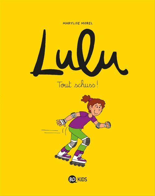 Lulu T.2 ; tout schuss !