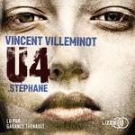 Vente AudioBook : U4 ; Stéphane  - Vincent Villeminot
