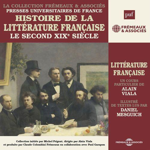 Histoire de la littérature française (Vol. 6) - Le second XIXe siècle