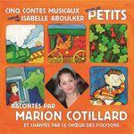 Vente AudioBook : Cinq contes musicaux pour les petits  - Isabelle Aboulker