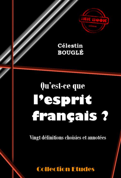 Qu´est-ce que l´esprit français ?