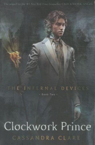 Clockwork Prince ; The Infernal Devices v.2