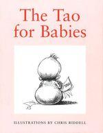 Vente Livre Numérique : Tao For Babies  - Chris Riddell