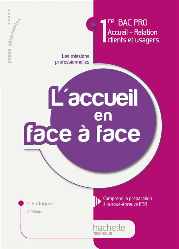 Accueil, Relation Clients Et Usagers ; Activite T.1 ; L'Accueil En Face A Face ; 1ere Bac Pro ; Livre De L'Eleve (Edition 2010)