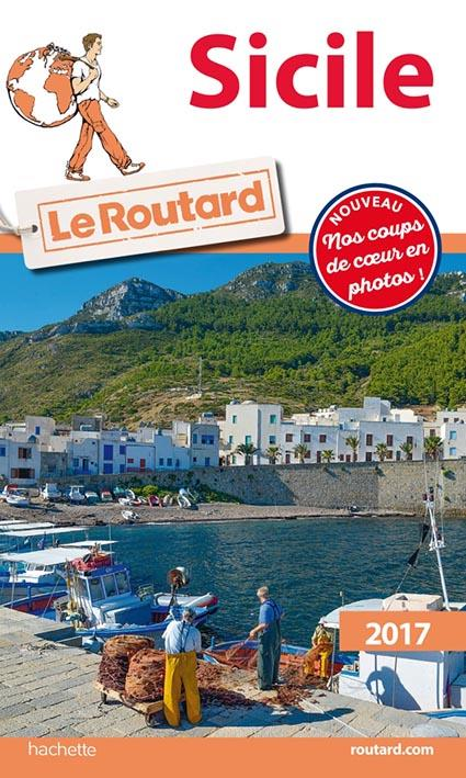 Guide du Routard ; Sicile (édition 2017)