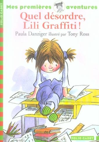 Lili Graffiti - mes premières aventures T.5 ; quel désordre, Lili Graffiti !