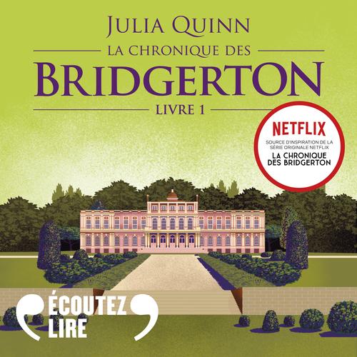 Vente AudioBook : La chronique des Bridgerton (Tome 1) - Daphné  - Julia Quinn