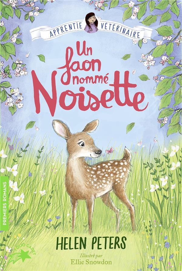 JASMINE, L'APPRENTIE VETERINAIRE - T08 - UN FAON NOMME NOISETTE