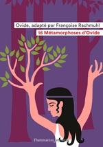 Vente EBooks : 16 Métamorphoses d'Ovide  - Françoise Rachmuhl - Ovide