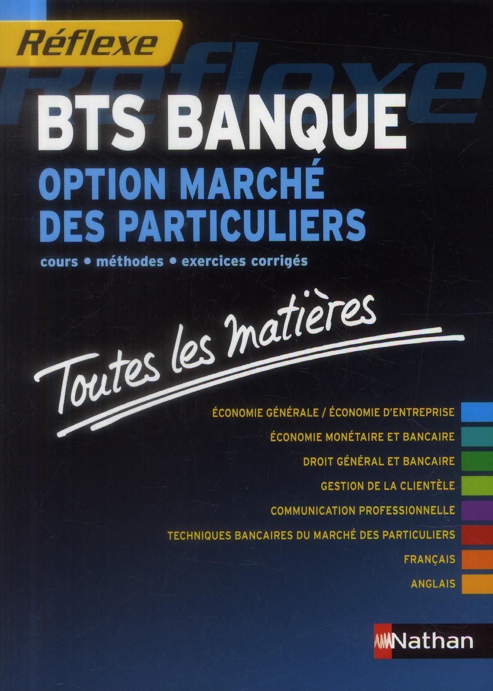Bts Banque ; Option Marche Des Particuliers ; Toutes Les Matieres
