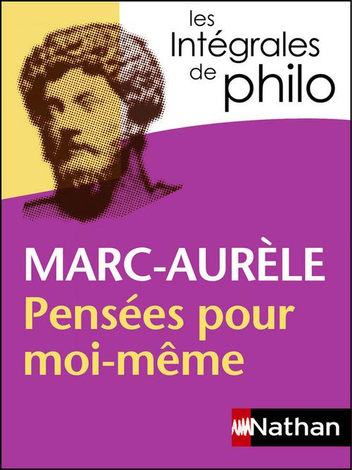 Marc Aurèle ; pensées pour moi-même