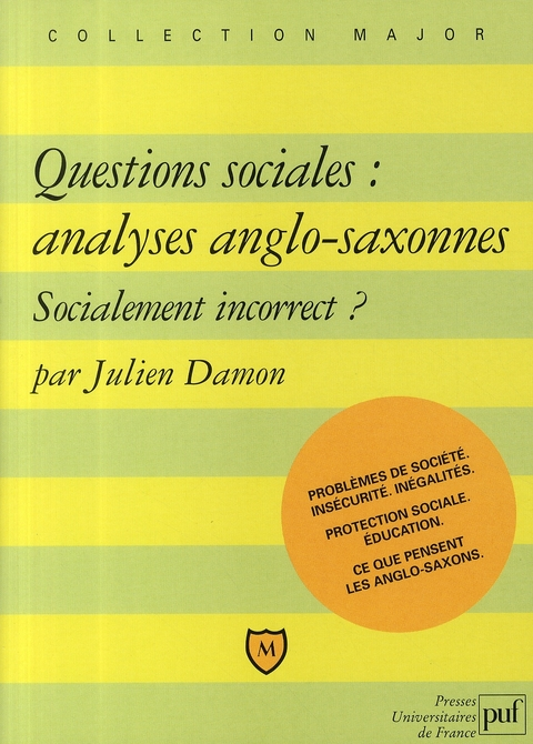 Questions sociales : analyses anglo-saxonnes ; socialement incorrect ?