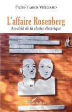 Vente EBooks : L'affaire Rosenberg  - Vexliard P-f.