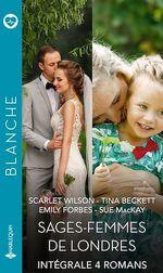 """Vente EBooks : Intégrale de la série Blanche """"Sages-femmes de Londres""""  - Scarlet Wilson - Emily Forbes - Tina Beckett - Sue MacKay"""