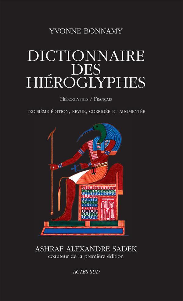 Dictionnaire des hiéroglyphes ; hiéroglyphes/français (3e édition)