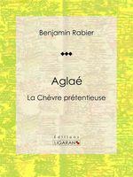 Vente Livre Numérique : Aglaé  - Ligaran - Benjamin Rabier