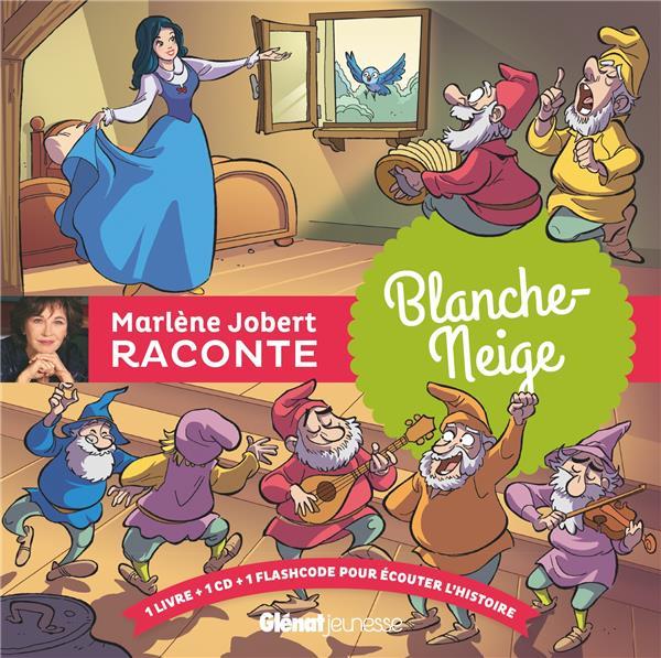 Marlène Jobert raconte ; Blanche-Neige