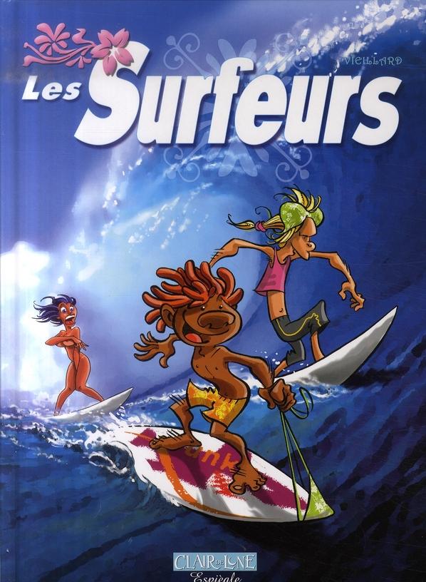 Les surfeurs t.1