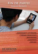 Vente EBooks : Fiche de lecture Fin de partie - Résumé détaillé et analyse littéraire de référence  - Samuel BECKETT